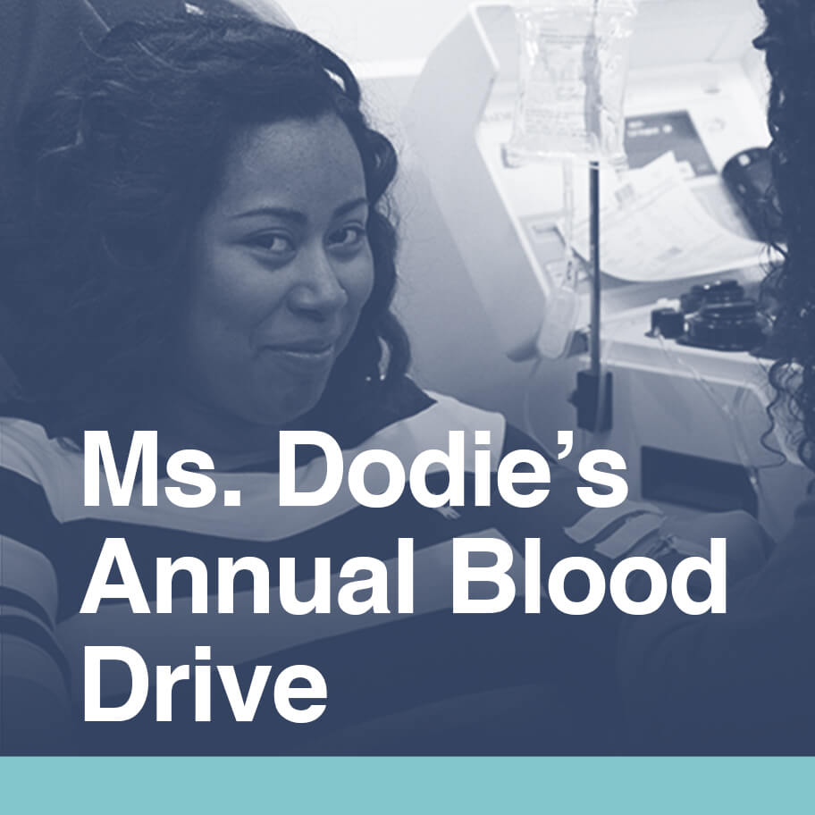 Ms. Dodie's Annual Blood Drive