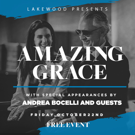 Lakewood Church presents Amazing Grace with special appearances by Andrea Bocelli and guests