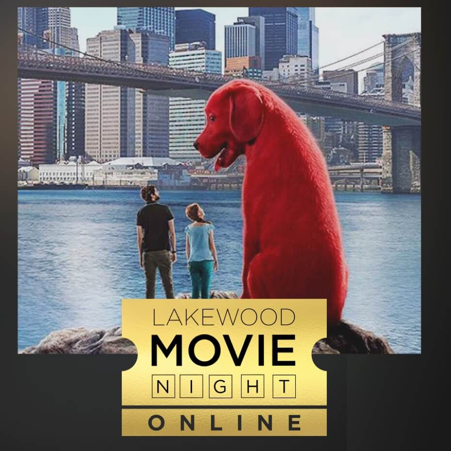 Lakewood Movie Night | Clifford the Big Red Dog
