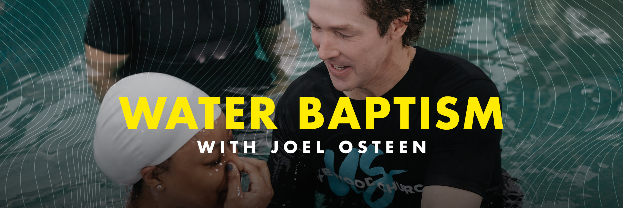 Water Baptism with Joel Osteen