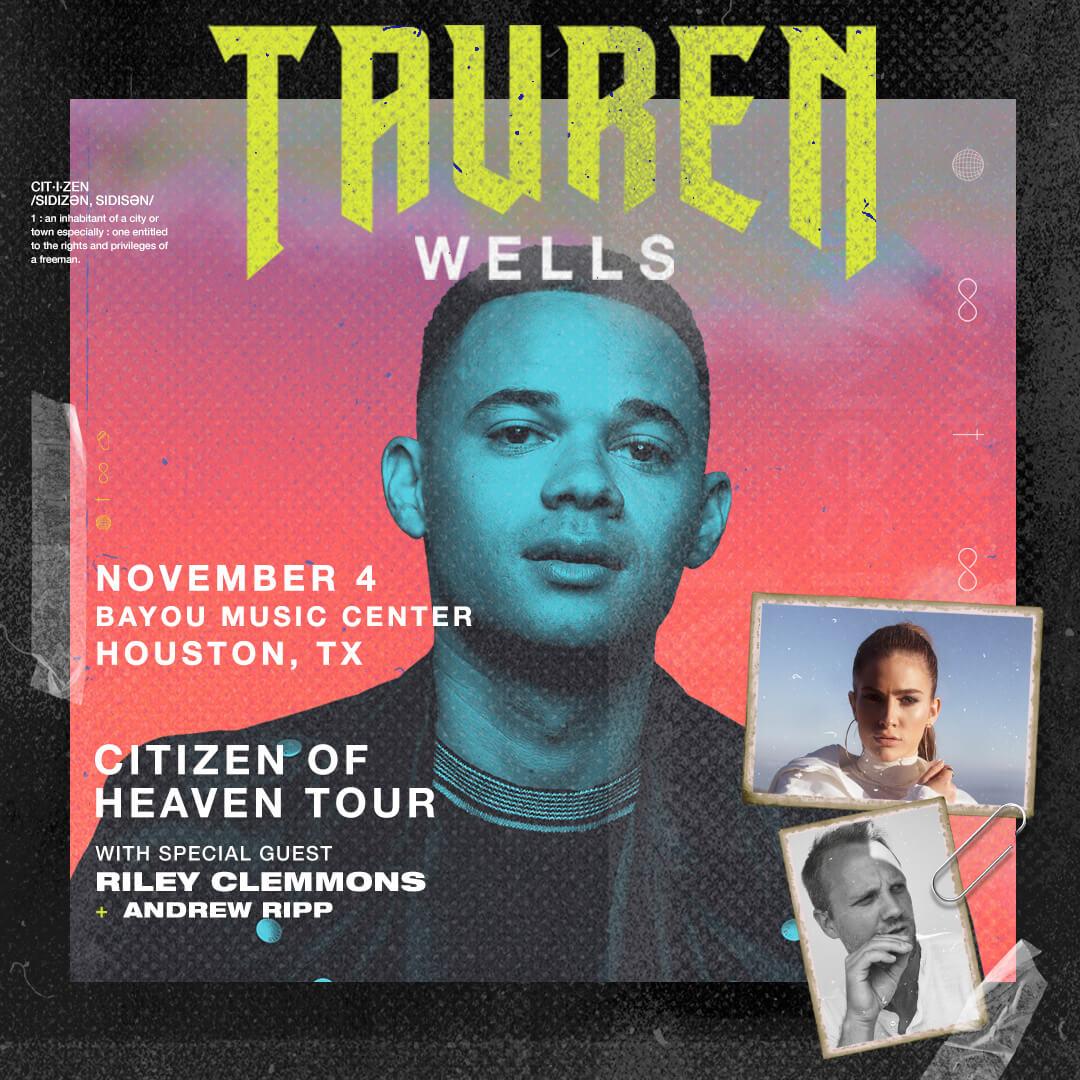 Tauren Wells Citizen of Heaven Tour