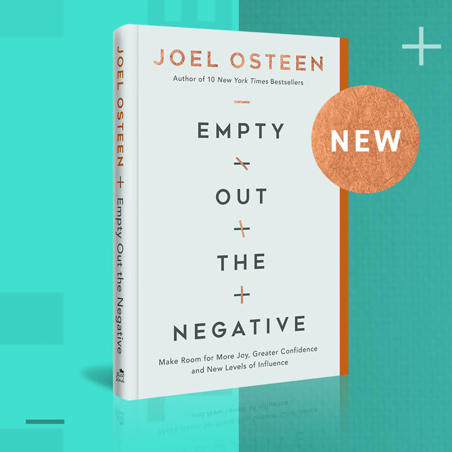 Joel Osteen Empty Out the Negative 2020