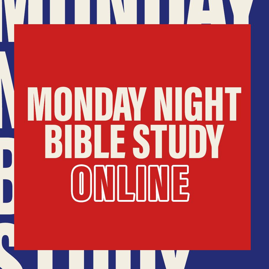 Monday Night Bible Study Online