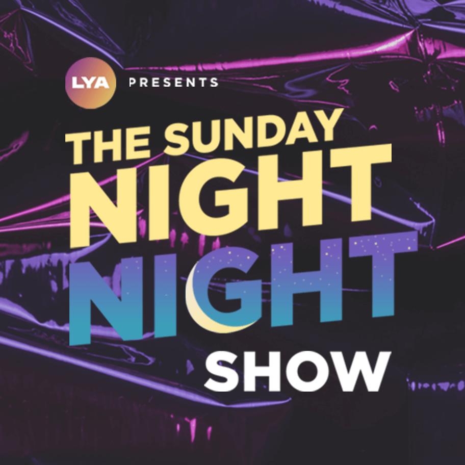 The Sunday Night Show