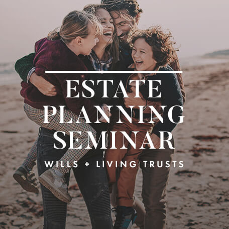 Estate Planning Seminar | Wells and Living Trusts