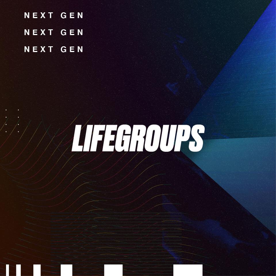 Next Gen Life Group
