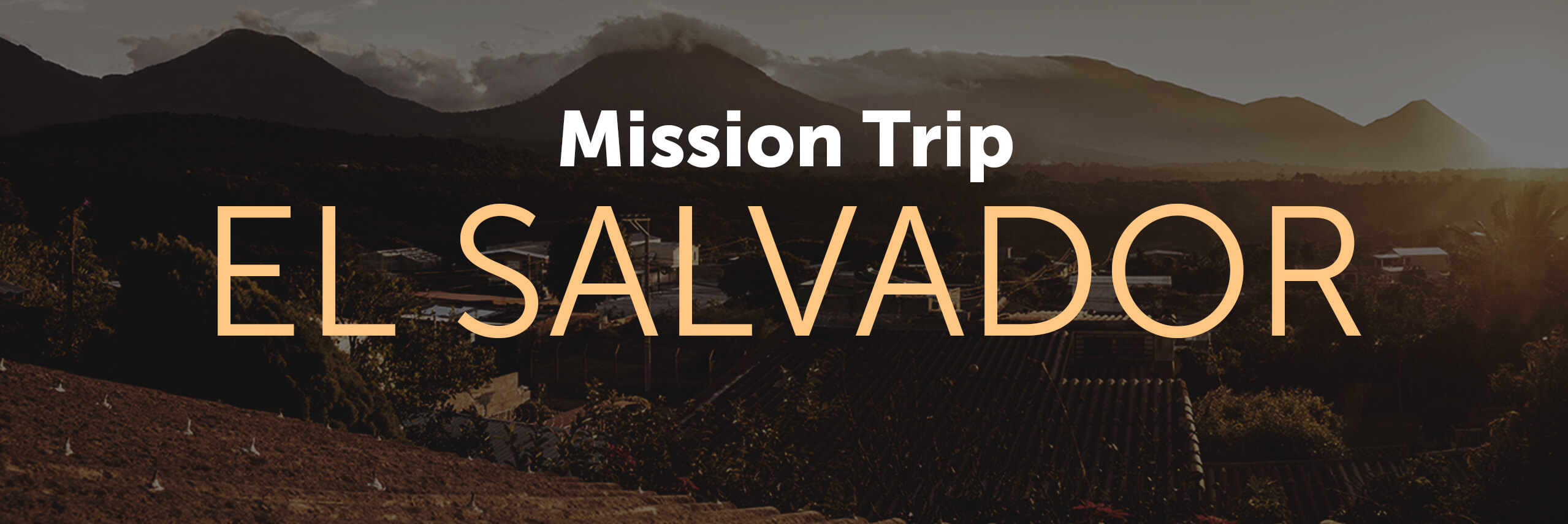 Mission Trip El Salvador
