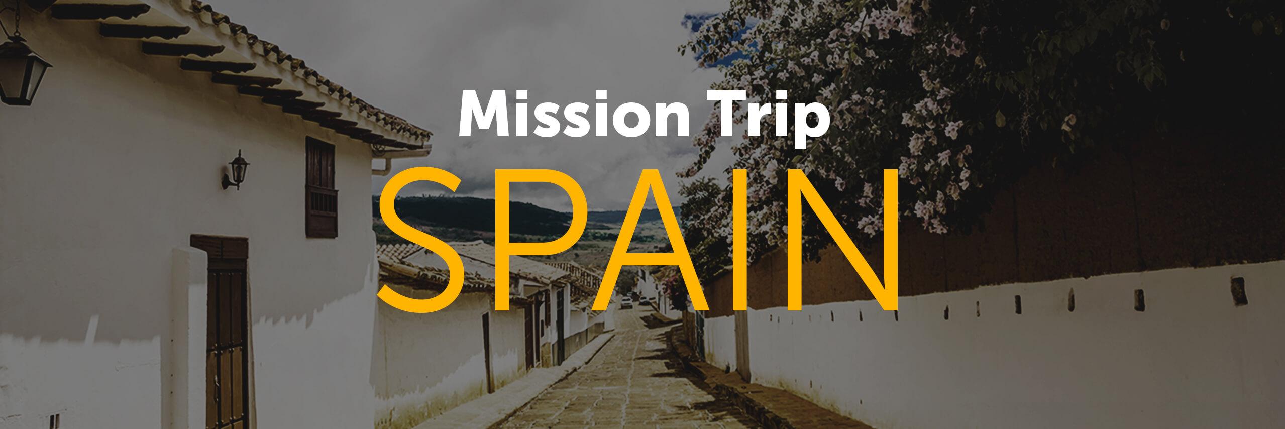 Spain Mission Trip
